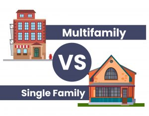 Multifamily VS Single Family